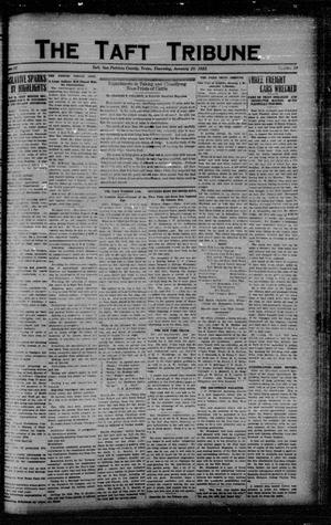 Primary view of object titled 'The Taft Tribune (Taft, Tex.), Vol. 2, No. 39, Ed. 1 Thursday, January 25, 1923'.