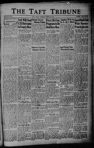 Primary view of object titled 'The Taft Tribune (Taft, Tex.), Vol. 11, No. 47, Ed. 1 Thursday, March 24, 1932'.