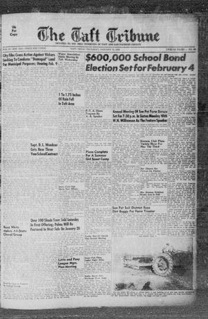 Primary view of object titled 'The Taft Tribune (Taft, Tex.), Vol. 33, No. 46, Ed. 1 Thursday, January 19, 1956'.