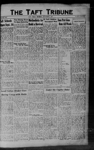 Primary view of object titled 'The Taft Tribune (Taft, Tex.), Vol. 9, No. 19, Ed. 1 Thursday, September 5, 1929'.