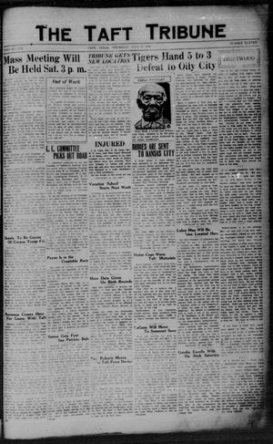 Primary view of object titled 'The Taft Tribune (Taft, Tex.), Vol. 10, No. 11, Ed. 1 Thursday, July 17, 1930'.