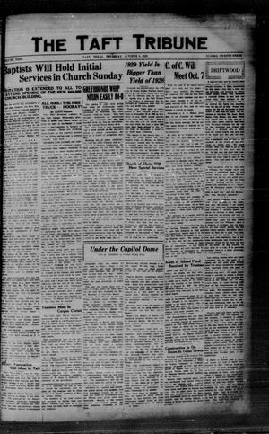 Primary view of object titled 'The Taft Tribune (Taft, Tex.), Vol. 9, No. 23, Ed. 1 Thursday, October 3, 1929'.