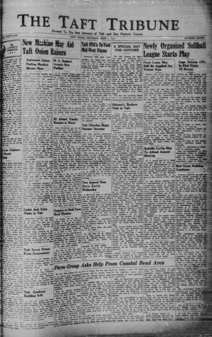 Primary view of object titled 'The Taft Tribune (Taft, Tex.), Vol. 21, No. 7, Ed. 1 Thursday, June 5, 1941'.