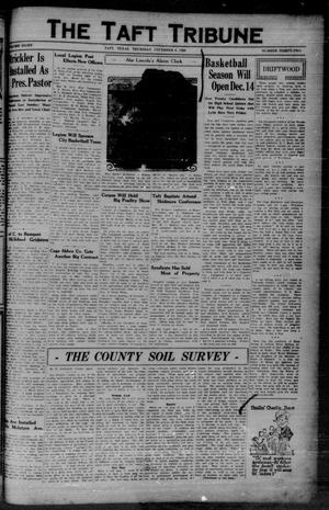 Primary view of object titled 'The Taft Tribune (Taft, Tex.), Vol. 8, No. 32, Ed. 1 Thursday, December 6, 1928'.