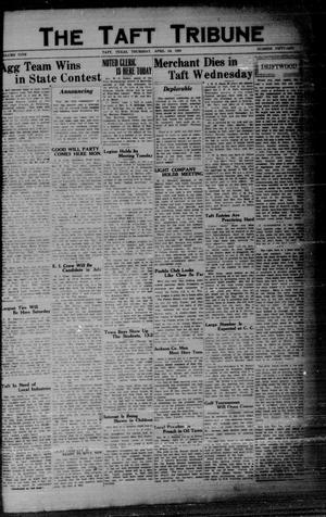 Primary view of object titled 'The Taft Tribune (Taft, Tex.), Vol. 9, No. 51, Ed. 1 Thursday, April 24, 1930'.