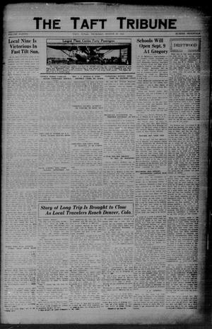 Primary view of object titled 'The Taft Tribune (Taft, Tex.), Vol. 11, No. 17, Ed. 1 Thursday, August 27, 1931'.