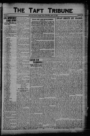 Primary view of object titled 'The Taft Tribune (Taft, Tex.), Vol. 1, No. 50, Ed. 1 Thursday, April 13, 1922'.