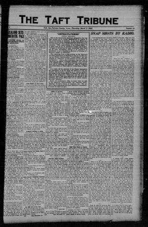 Primary view of object titled 'The Taft Tribune (Taft, Tex.), Vol. 1, No. 44, Ed. 1 Thursday, March 2, 1922'.