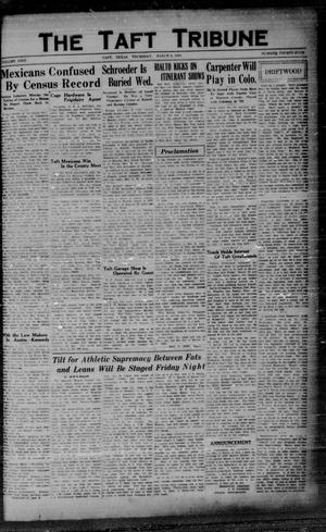 Primary view of object titled 'The Taft Tribune (Taft, Tex.), Vol. 9, No. 44, Ed. 1 Thursday, March 6, 1930'.