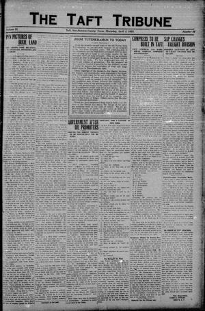 Primary view of object titled 'The Taft Tribune (Taft, Tex.), Vol. 2, No. 49, Ed. 1 Thursday, April 5, 1923'.