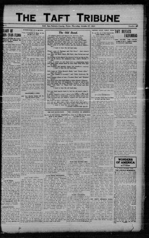 Primary view of object titled 'The Taft Tribune (Taft, Tex.), Vol. 1, No. 26, Ed. 1 Thursday, October 27, 1921'.