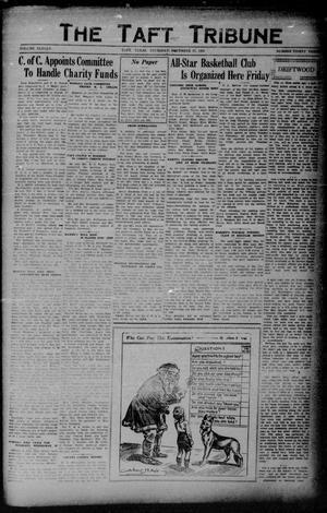 Primary view of object titled 'The Taft Tribune (Taft, Tex.), Vol. 11, No. 33, Ed. 1 Thursday, December 17, 1931'.
