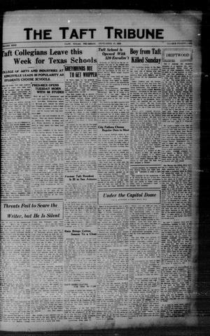 Primary view of object titled 'The Taft Tribune (Taft, Tex.), Vol. 9, No. 21, Ed. 1 Thursday, September 19, 1929'.