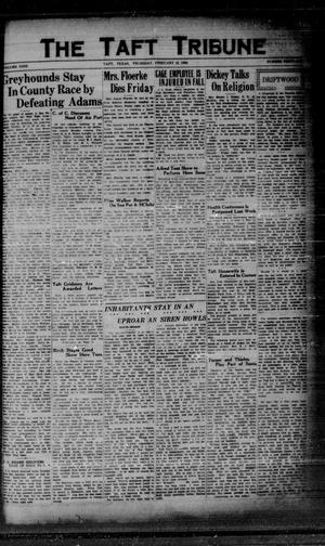 Primary view of object titled 'The Taft Tribune (Taft, Tex.), Vol. 9, No. 41, Ed. 1 Thursday, February 13, 1930'.