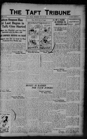 Primary view of object titled 'The Taft Tribune (Taft, Tex.), Vol. 8, No. 13, Ed. 1 Thursday, July 26, 1928'.