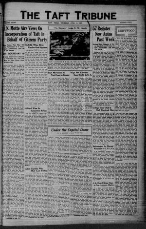 Primary view of object titled 'The Taft Tribune (Taft, Tex.), Vol. 8, No. 50, Ed. 1 Thursday, April 11, 1929'.