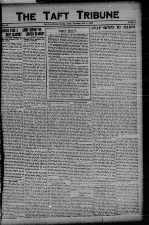 Primary view of object titled 'The Taft Tribune (Taft, Tex.), Vol. 2, No. 6, Ed. 1 Thursday, June 8, 1922'.