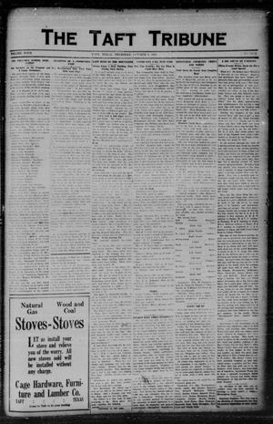 Primary view of object titled 'The Taft Tribune (Taft, Tex.), Vol. 4, No. 24, Ed. 1 Thursday, October 9, 1924'.
