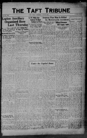Primary view of object titled 'The Taft Tribune (Taft, Tex.), Vol. 9, No. 8, Ed. 1 Thursday, June 20, 1929'.