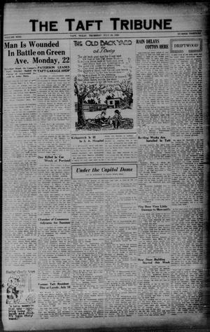 Primary view of object titled 'The Taft Tribune (Taft, Tex.), Vol. 9, No. 13, Ed. 1 Thursday, July 25, 1929'.