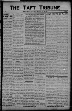 Primary view of object titled 'The Taft Tribune (Taft, Tex.), Vol. 2, No. 9, Ed. 1 Thursday, June 29, 1922'.