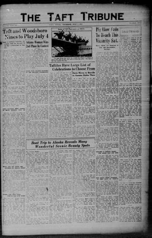 Primary view of The Taft Tribune (Taft, Tex.), Vol. 11, No. 9, Ed. 1 Thursday, July 2, 1931