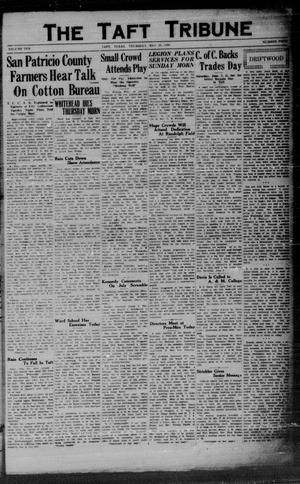 Primary view of object titled 'The Taft Tribune (Taft, Tex.), Vol. 10, No. 4, Ed. 1 Thursday, May 29, 1930'.