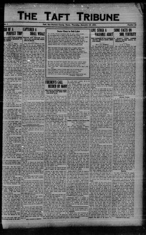 Primary view of object titled 'The Taft Tribune (Taft, Tex.), Vol. 1, No. 34, Ed. 1 Thursday, December 22, 1921'.