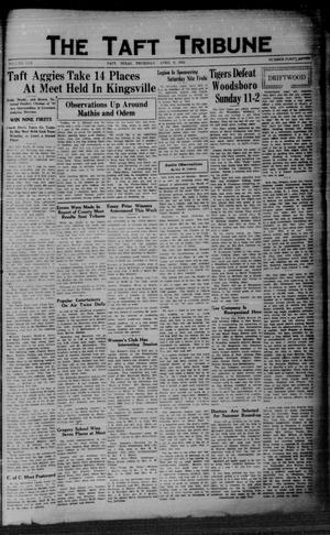 Primary view of object titled 'The Taft Tribune (Taft, Tex.), Vol. 10, No. 48, Ed. 1 Thursday, April 9, 1931'.
