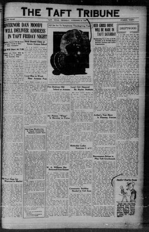 Primary view of object titled 'The Taft Tribune (Taft, Tex.), Vol. 8, No. 30, Ed. 1 Thursday, November 22, 1928'.