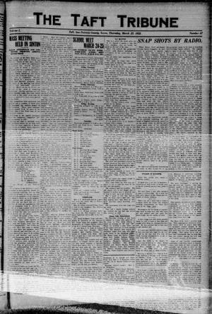 Primary view of object titled 'The Taft Tribune (Taft, Tex.), Vol. 1, No. 47, Ed. 1 Thursday, March 23, 1922'.