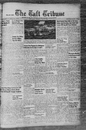 Primary view of object titled 'The Taft Tribune (Taft, Tex.), Vol. 32, No. 16, Ed. 1 Thursday, June 24, 1954'.