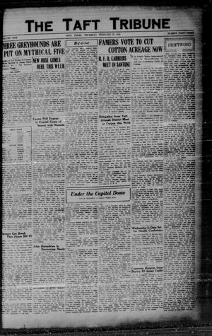 Primary view of object titled 'The Taft Tribune (Taft, Tex.), Vol. 9, No. 43, Ed. 1 Thursday, February 27, 1930'.