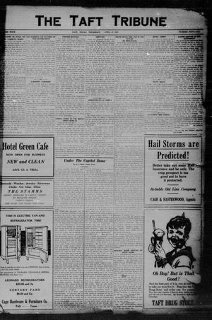 Primary view of object titled 'The Taft Tribune (Taft, Tex.), Vol. 4, No. 51, Ed. 1 Thursday, April 16, 1925'.