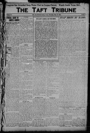 Primary view of object titled 'The Taft Tribune (Taft, Tex.), Vol. 2, No. 4, Ed. 1 Thursday, May 25, 1922'.