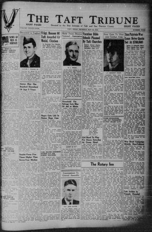 Primary view of object titled 'The Taft Tribune (Taft, Tex.), Vol. 24, No. 4, Ed. 1 Thursday, May 25, 1944'.