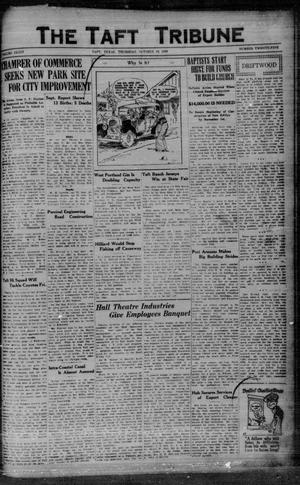 Primary view of object titled 'The Taft Tribune (Taft, Tex.), Vol. 8, No. 25, Ed. 1 Thursday, October 18, 1928'.