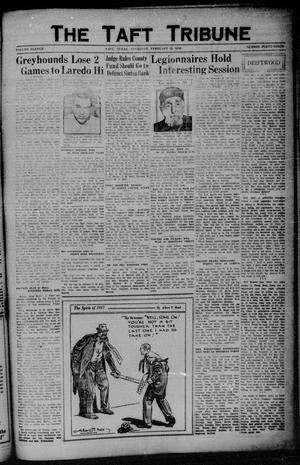 Primary view of object titled 'The Taft Tribune (Taft, Tex.), Vol. 11, No. 43, Ed. 1 Thursday, February 25, 1932'.