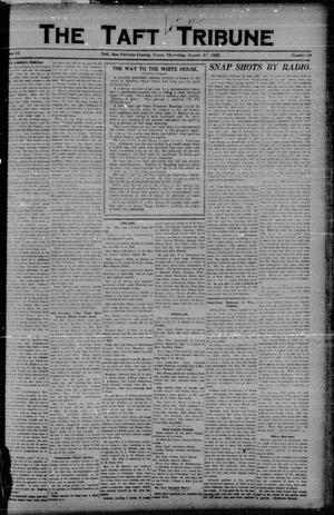 Primary view of object titled 'The Taft Tribune (Taft, Tex.), Vol. 2, No. 16, Ed. 1 Thursday, August 17, 1922'.