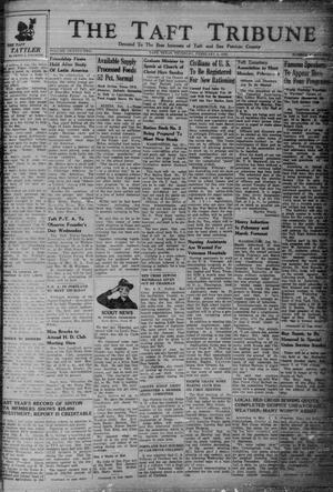 Primary view of object titled 'The Taft Tribune (Taft, Tex.), Vol. 22, No. 42, Ed. 1 Thursday, February 4, 1943'.