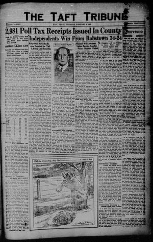Primary view of object titled 'The Taft Tribune (Taft, Tex.), Vol. 11, No. 38, Ed. 1 Thursday, February 4, 1932'.