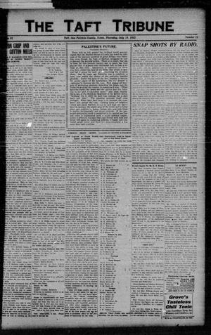 Primary view of object titled 'The Taft Tribune (Taft, Tex.), Vol. 2, No. 11, Ed. 1 Thursday, July 13, 1922'.