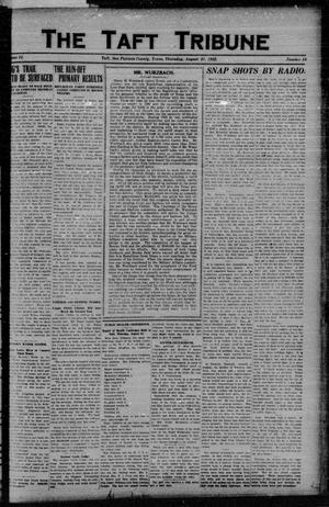 Primary view of object titled 'The Taft Tribune (Taft, Tex.), Vol. 2, No. 18, Ed. 1 Thursday, August 31, 1922'.