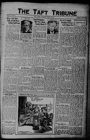 Primary view of object titled 'The Taft Tribune (Taft, Tex.), Vol. 11, No. 45, Ed. 1 Thursday, March 10, 1932'.