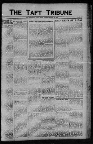 Primary view of object titled 'The Taft Tribune (Taft, Tex.), Vol. 2, No. 26, Ed. 1 Thursday, October 26, 1922'.