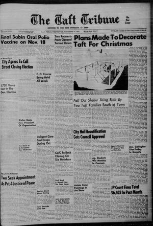 Primary view of object titled 'The Taft Tribune (Taft, Tex.), Vol. 42, No. 6, Ed. 1 Wednesday, November 14, 1962'.