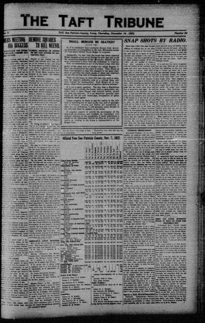 Primary view of object titled 'The Taft Tribune (Taft, Tex.), Vol. 2, No. 29, Ed. 1 Thursday, November 16, 1922'.