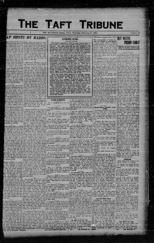 Primary view of object titled 'The Taft Tribune (Taft, Tex.), Vol. 1, No. 43, Ed. 1 Thursday, February 23, 1922'.