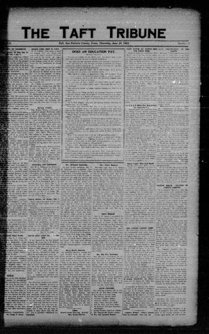 Primary view of object titled 'The Taft Tribune (Taft, Tex.), Vol. 3, No. 9, Ed. 1 Thursday, June 28, 1923'.