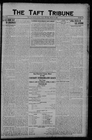 Primary view of object titled 'The Taft Tribune (Taft, Tex.), Vol. 2, No. 48, Ed. 1 Thursday, March 29, 1923'.